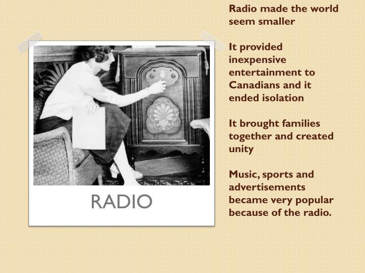 Radio made the world seem smaller