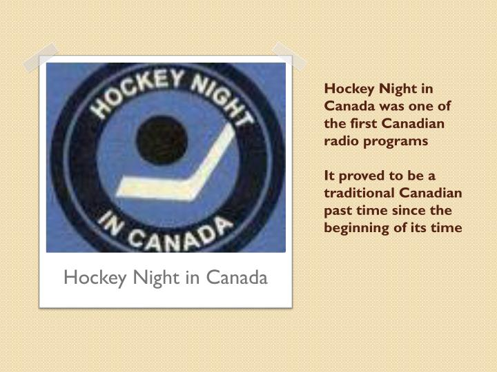 Hockey Night in Canada was one of the first Canadian radio programs