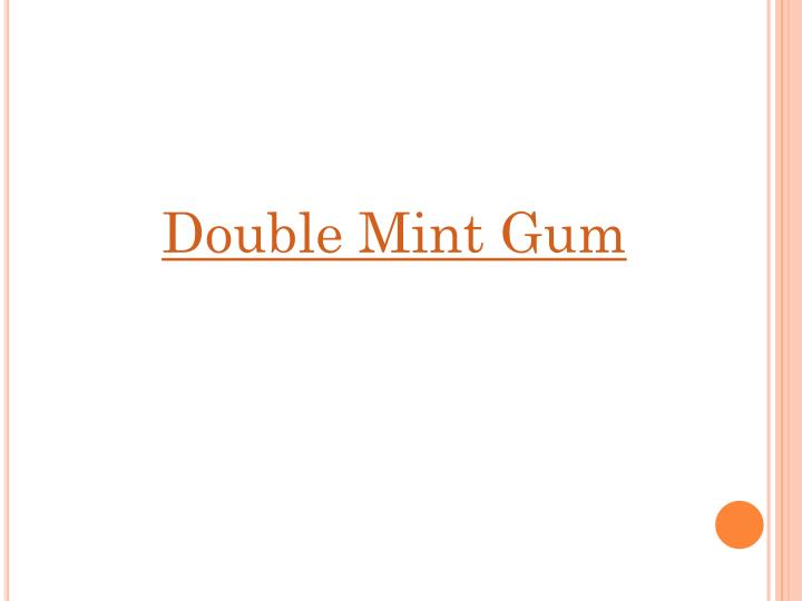 Double Mint Gum