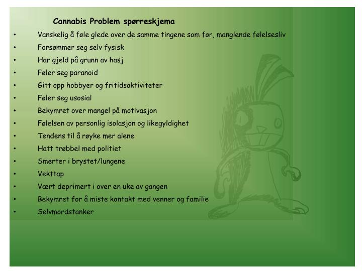Cannabis Problem spørreskjema