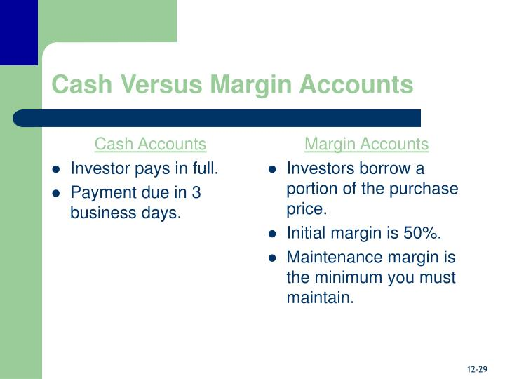 Cash Accounts