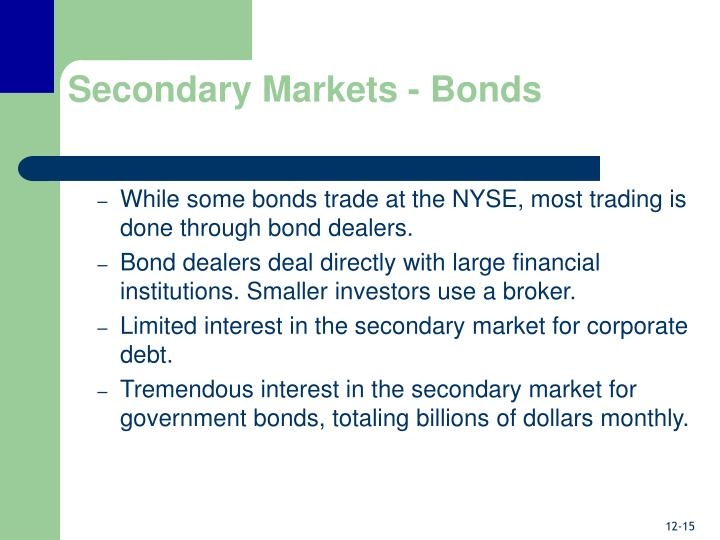 Secondary Markets - Bonds