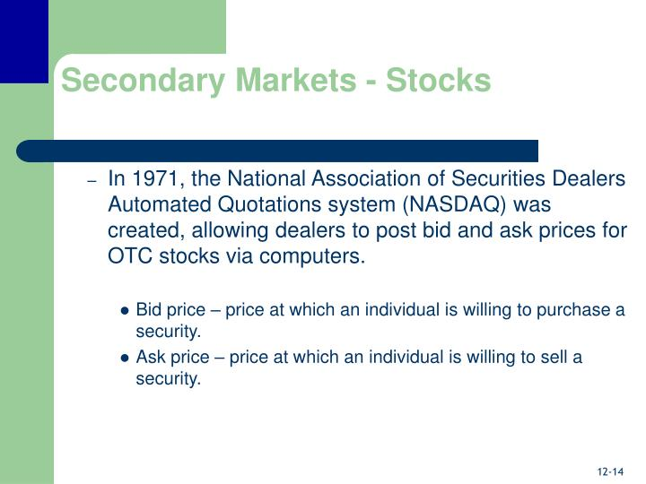 Secondary Markets - Stocks