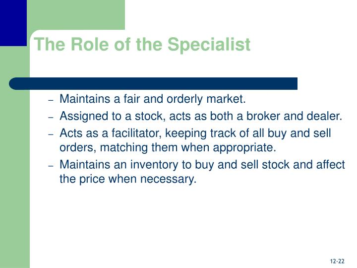 The Role of the Specialist