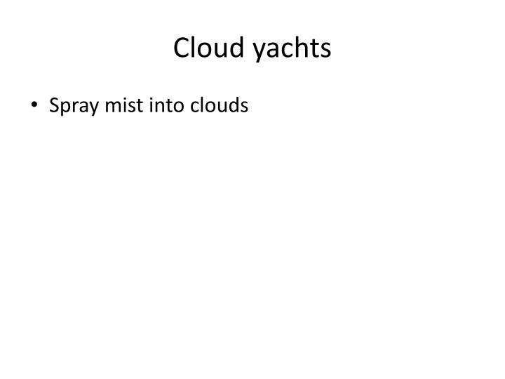 Cloud yachts