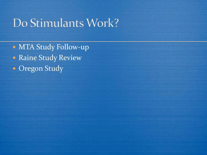 Do Stimulants Work?