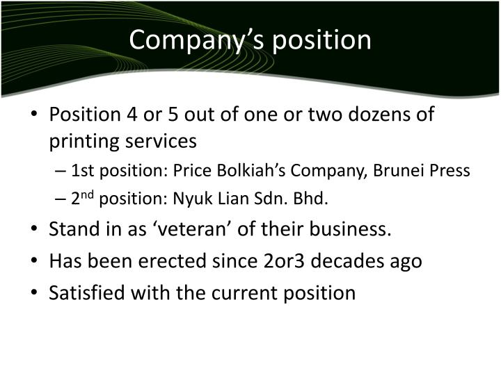 Company's position