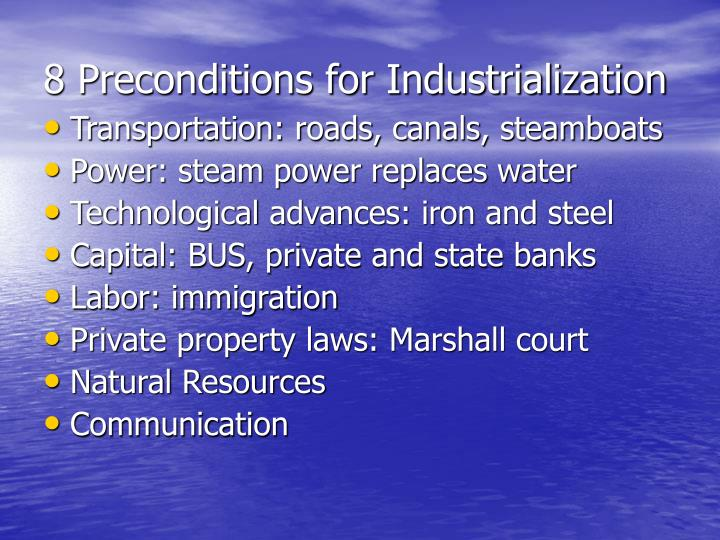8 Preconditions for Industrialization