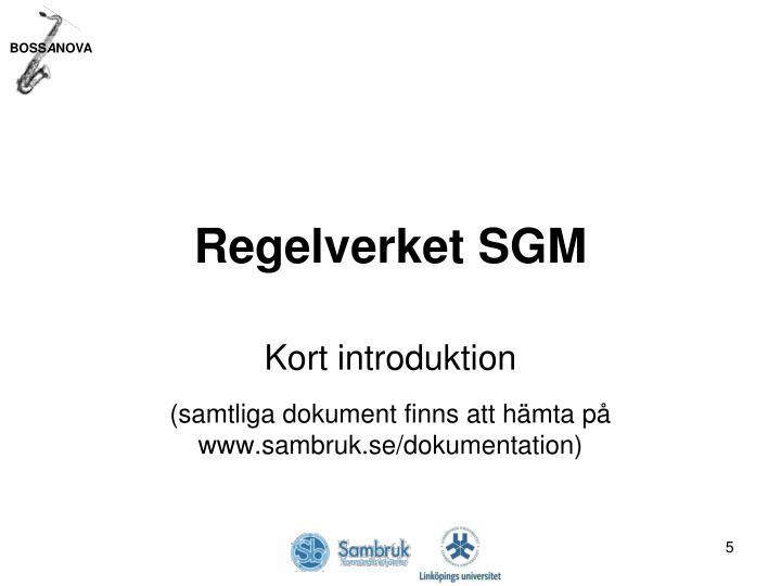 Regelverket SGM
