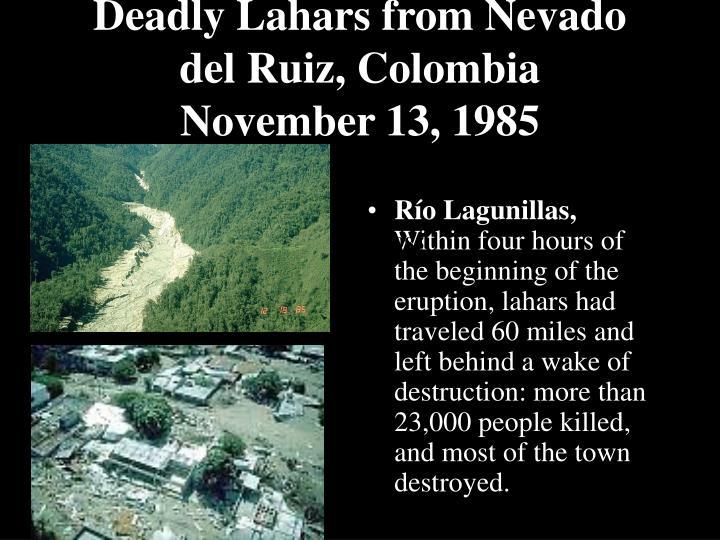 Deadly Lahars from Nevado del Ruiz, Colombia