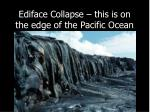 ediface collapse this is on the edge of the pacific ocean