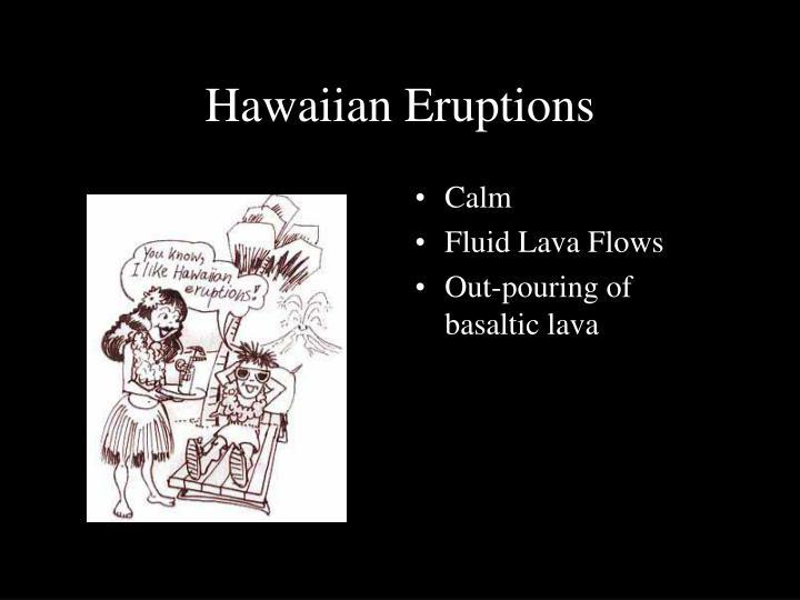 Hawaiian Eruptions