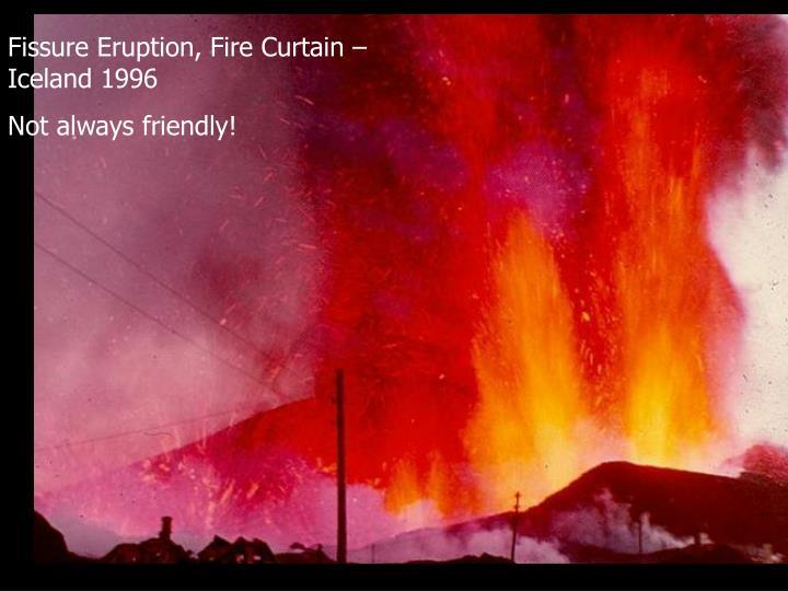 Fissure Eruption, Fire Curtain – Iceland 1996