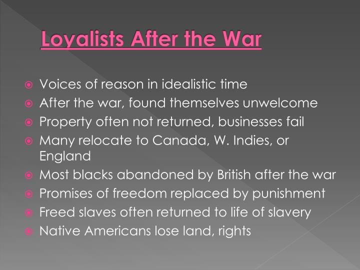 Loyalists After the War