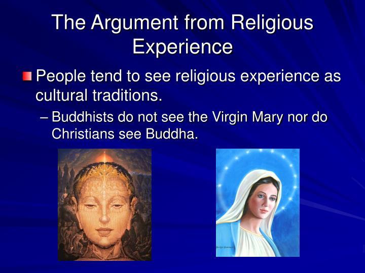 religious experience argument essay The existence of god based on religious experience essay 2414 words   10  pages existence of god based on religious experience (18) 2 'the argument.