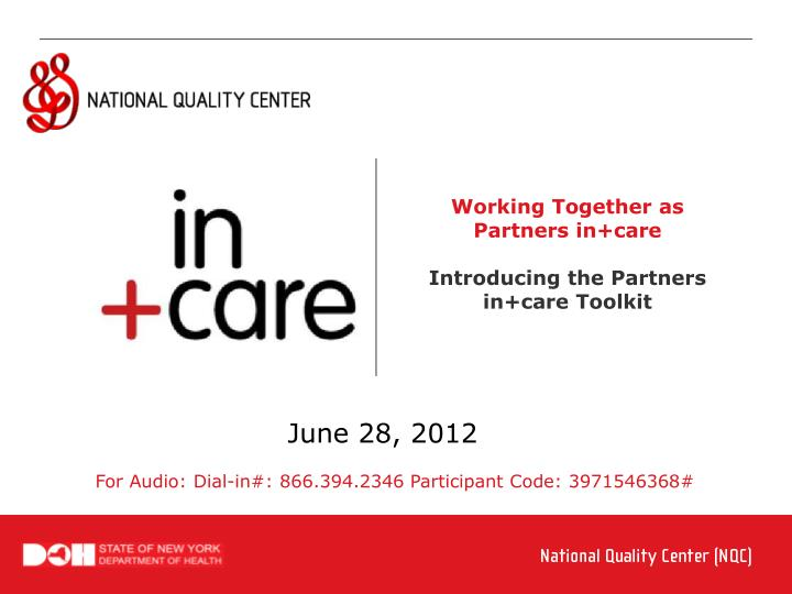Working Together as Partners in+care