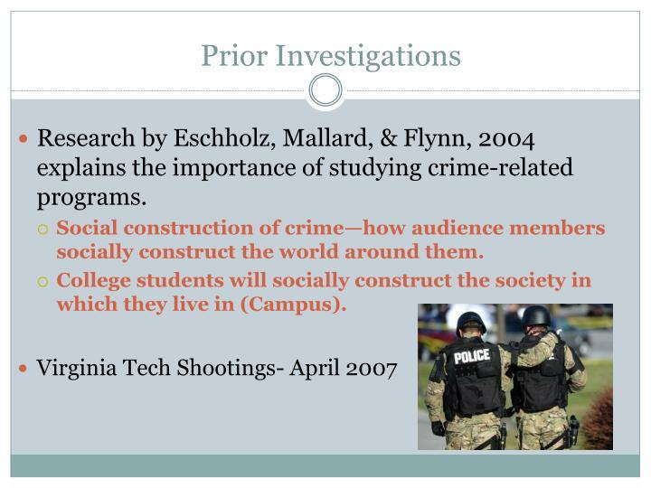Prior Investigations