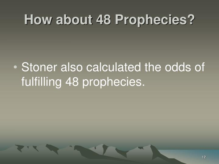 How about 48 Prophecies?