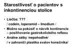 starostlivos o pacientov s inkontinenciou stolice