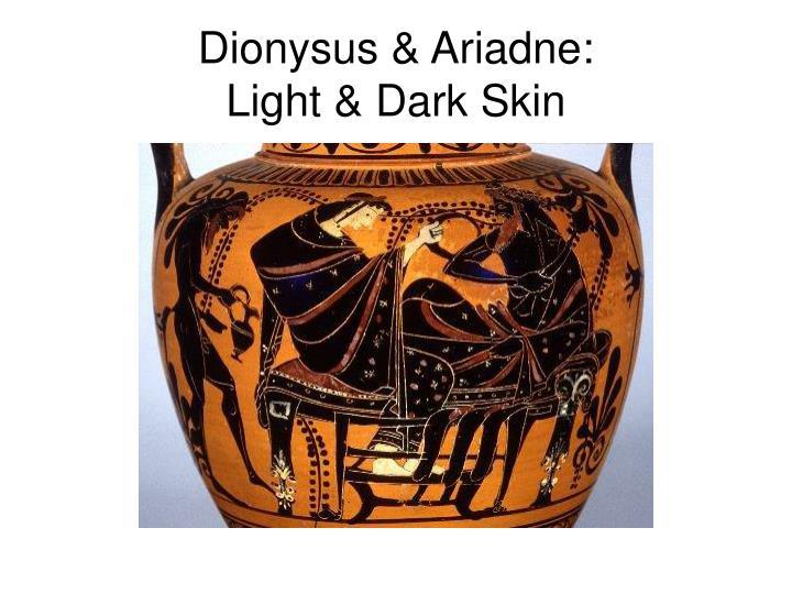 Dionysus & Ariadne: