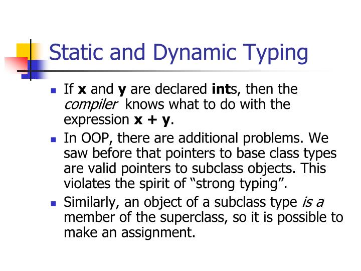 Static and Dynamic Typing