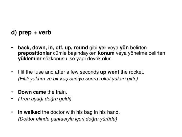 d) prep + verb
