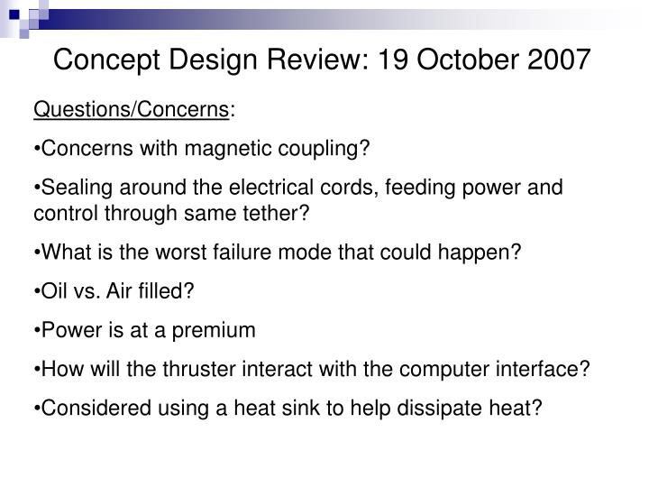 Concept Design Review: 19 October 2007