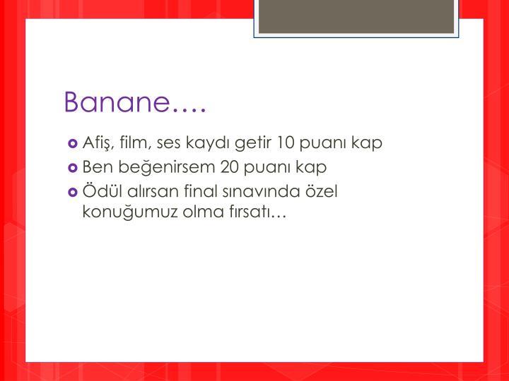 Banane….