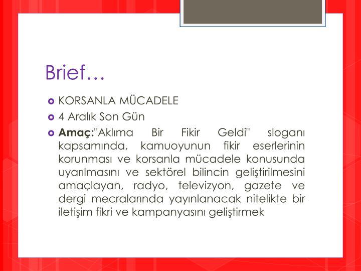 Brief…