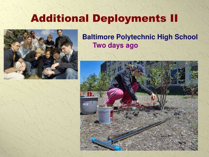 Additional Deployments II