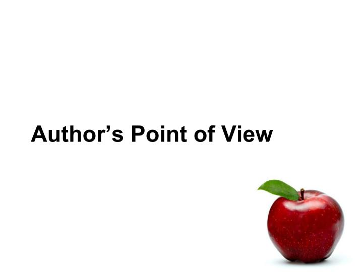 Author S Point Of View Presentation