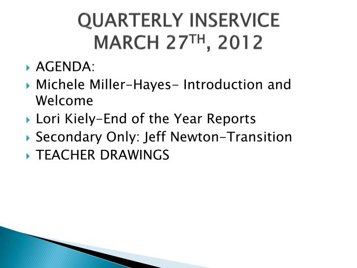 Quarterly inservice march 27 th 2012