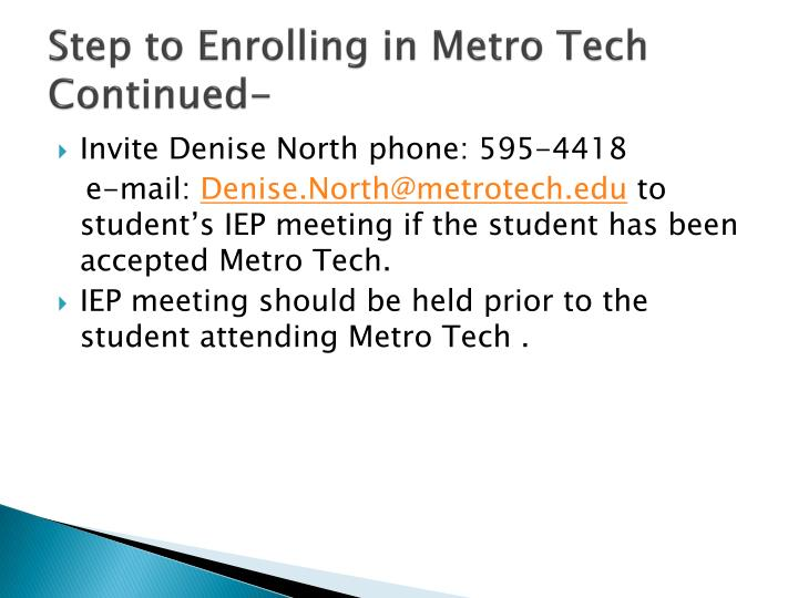 Step to Enrolling in Metro Tech Continued-