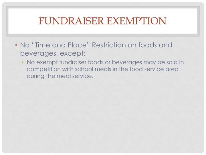 Fundraiser exemption