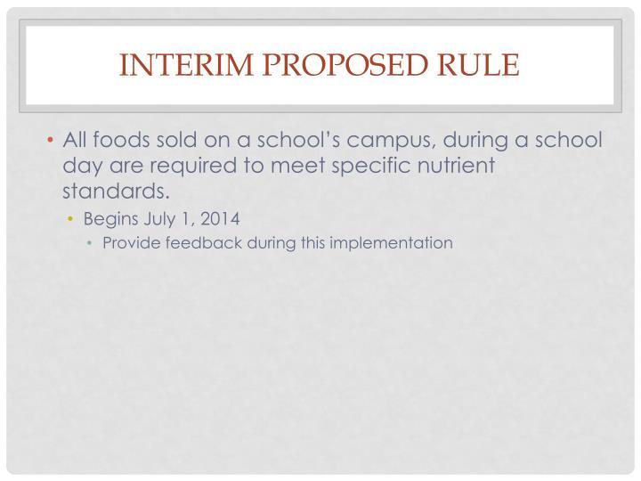 Interim Proposed Rule