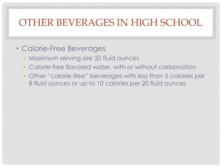 Other beverages in High School