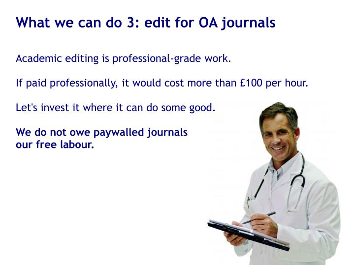 What we can do 3: edit for OA journals