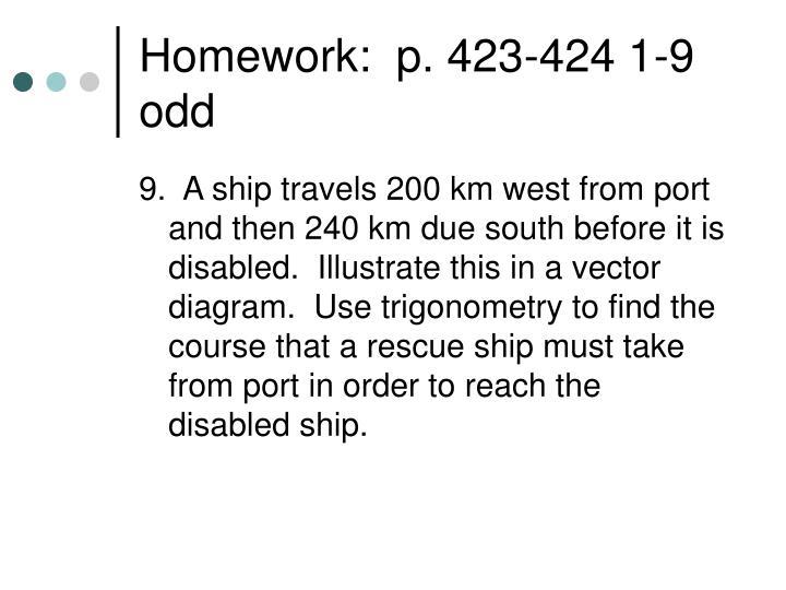 Homework:  p. 423-424 1-9 odd