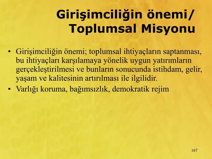 Giriimciliin nemi/ Toplumsal Misyonu