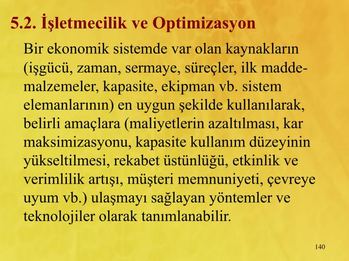 5.2. letmecilik ve Optimizasyon