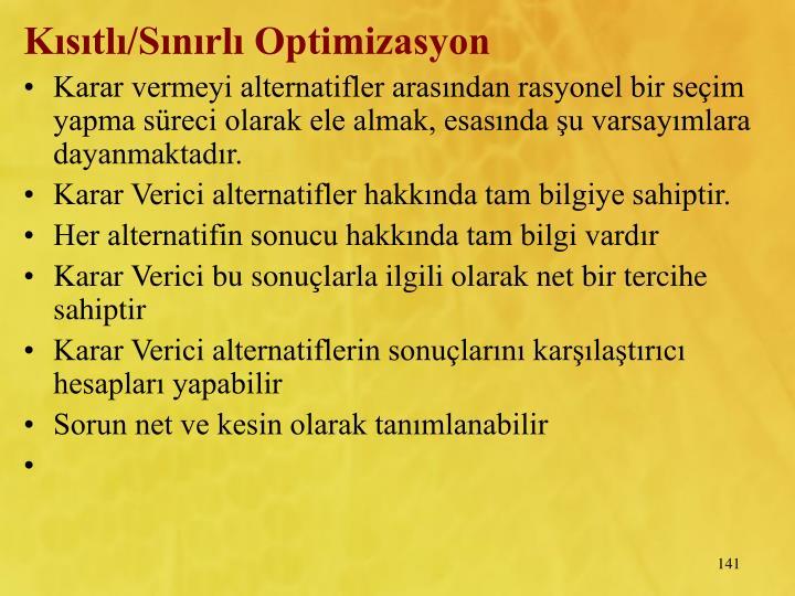 Kstl/Snrl Optimizasyon