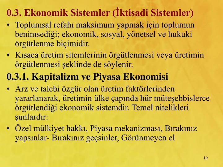 0.3. Ekonomik Sistemler (ktisadi Sistemler)