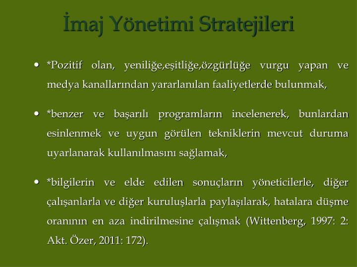 İmaj Yönetimi Stratejileri