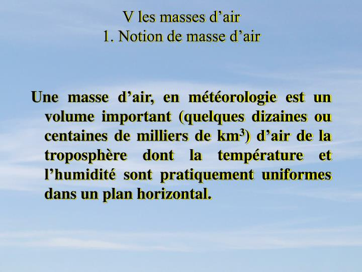 V les masses d'air