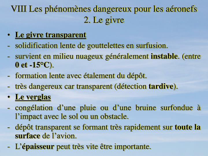 VIII Les phénomènes dangereux pour les aéronefs