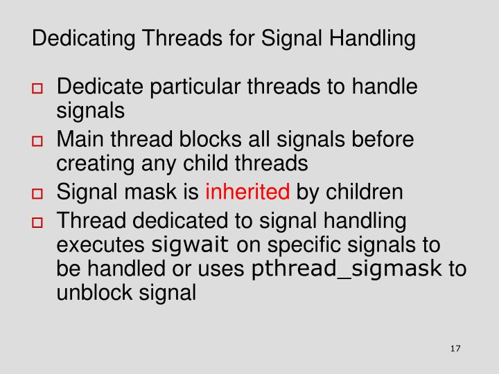 Dedicating Threads for Signal Handling