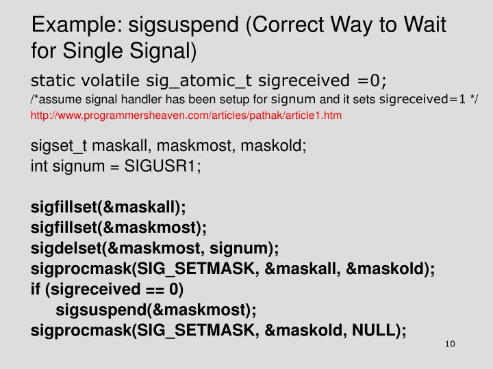 Example: sigsuspend (Correct Way to Wait for Single Signal)