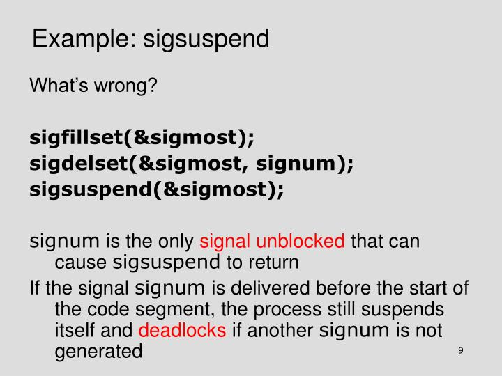 Example: sigsuspend
