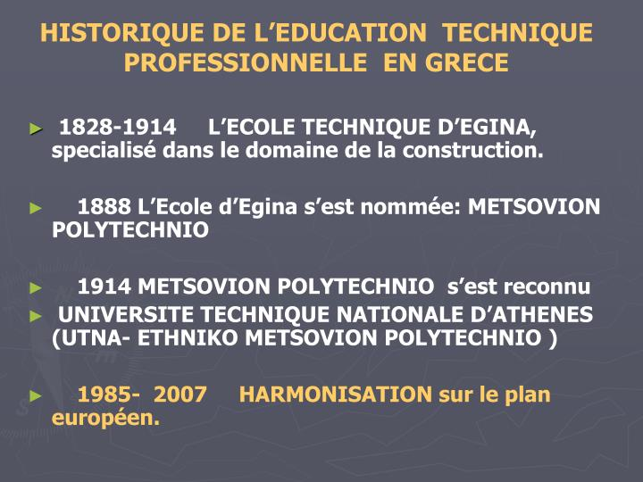 HISTORIQUE DE L'EDUCATION  TECHNIQUE PROFESSIONNELLE  EN GRECE