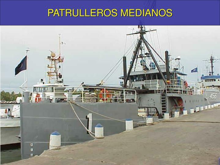 PATRULLEROS MEDIANOS